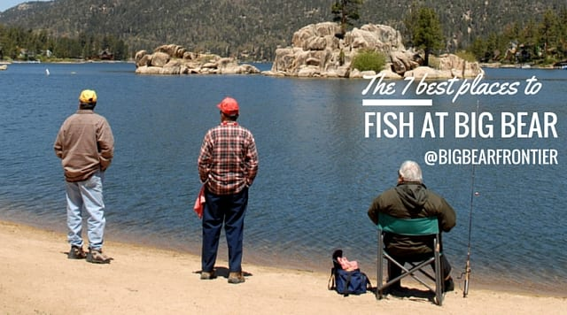 7 best places to fish in big bear big bear frontier for Secret fishing spots near me