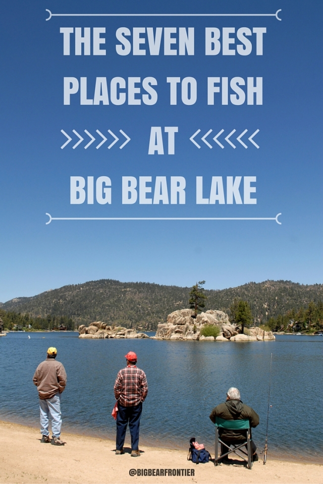 7 best places to fish at big bear lake