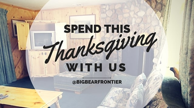 BIG BEAR THANKSGIVING-