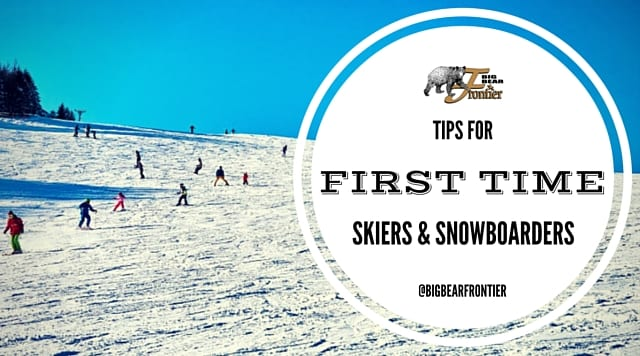 Tips For Your First Time On The Slopes Big Bear Frontier