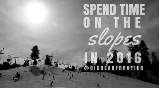 BIG BEAR NEW YEARS RESOLUTIONS