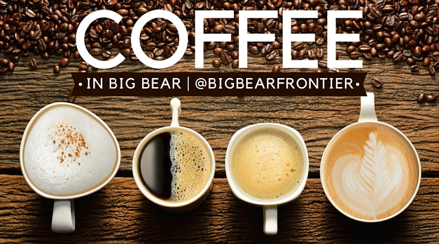 Top 3 Best coffee shops in Big Bear