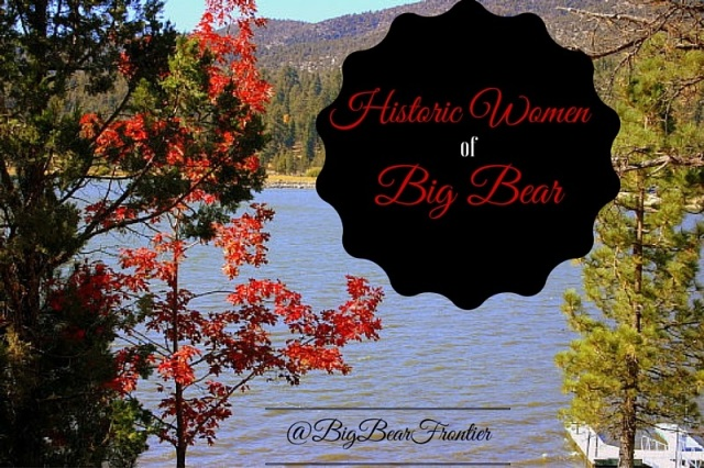 historic women of big bear