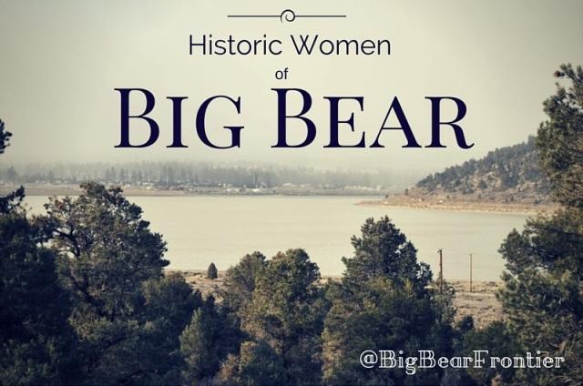 historic women of big bear