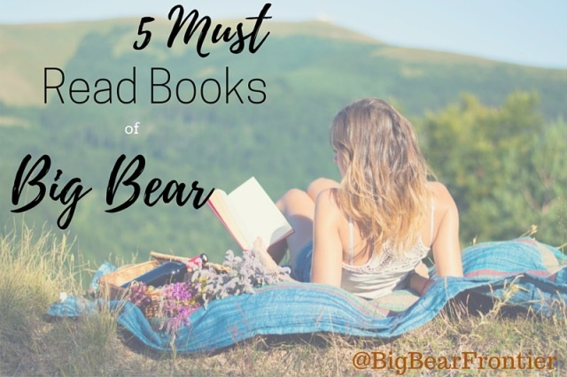 5 must read books of big bear