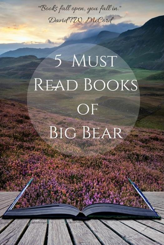5 Must Read Book of Big Bear