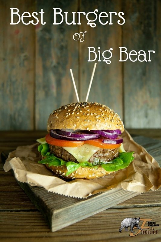 Best Burgers of Big Bear (1)