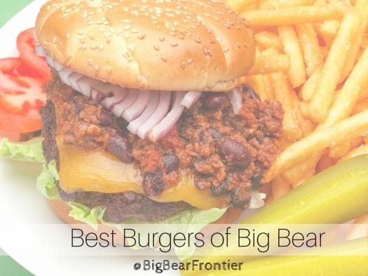 Best Burgers of Big Bear