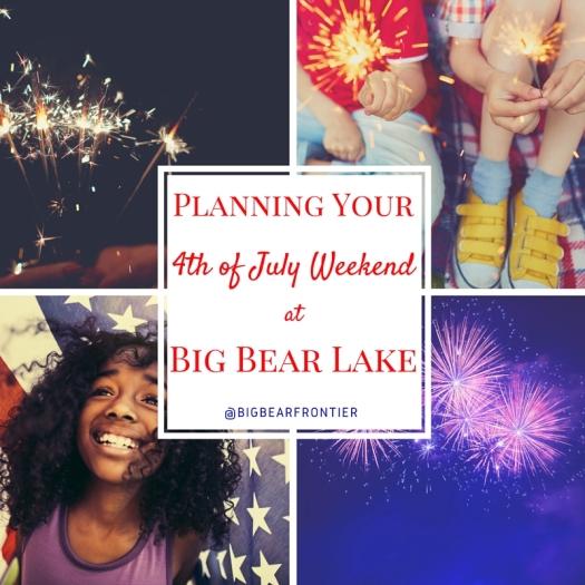 Big bear Fourth of July
