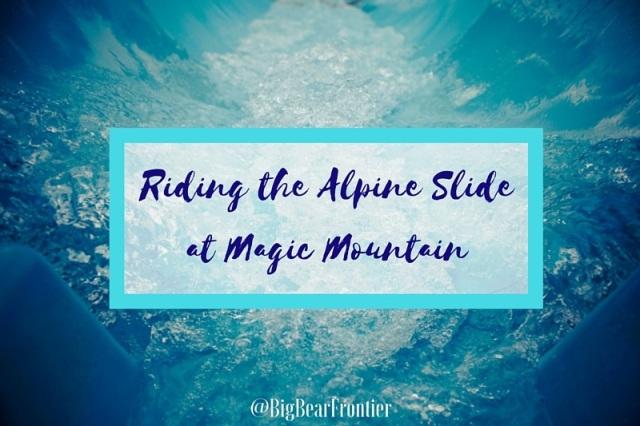 Riding The Alpine Slide At Magic Mountain Big Bear