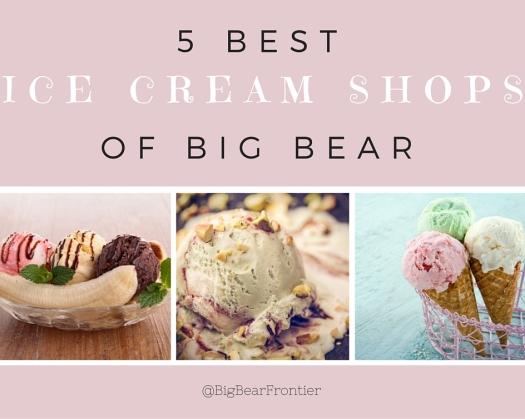 Best Ice Cream shops of big bear