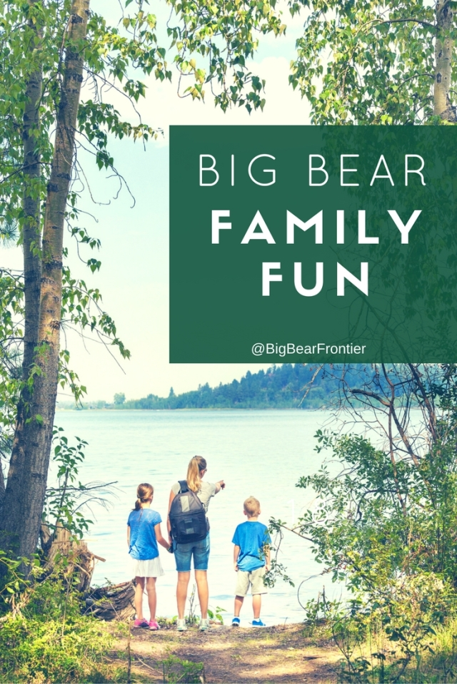 Big Bear Family Fun Pinterest image