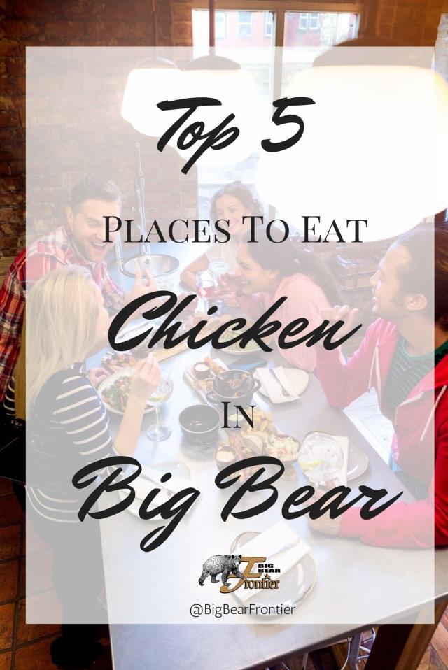 chicken at big bear