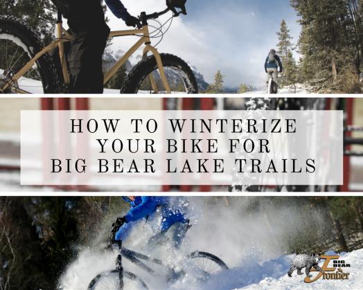 winterize bicycle big bear lake