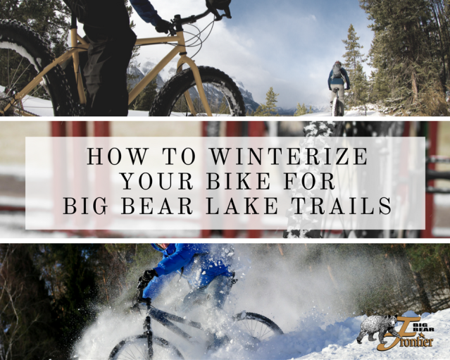 winterize bicycle big bear lake