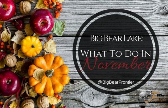 big bear lake activities november