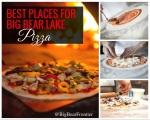big bear best pizza