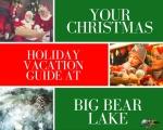 Christmas holiday vacation big bear lake California
