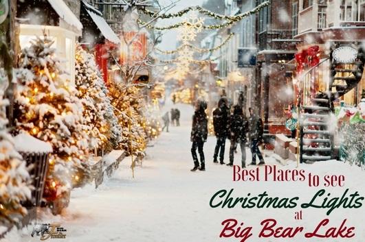 Big Bear Christmas.Best Places To See Christmas Lights At Big Bear Lake Big