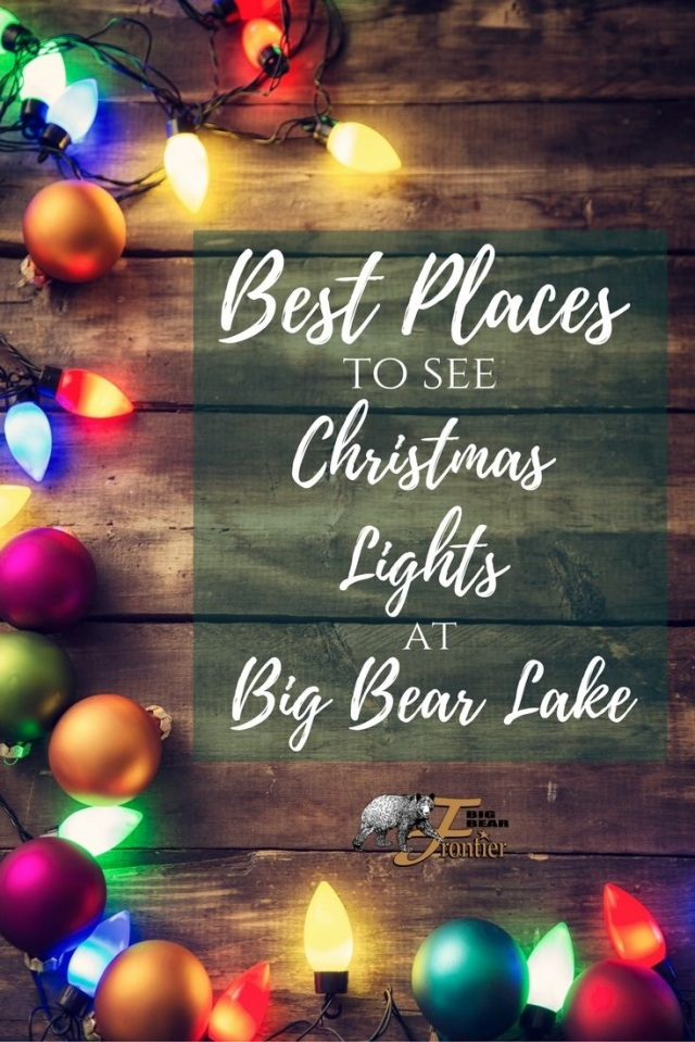 Big Bear Village Christmas.Best Places To See Christmas Lights At Big Bear Lake Big