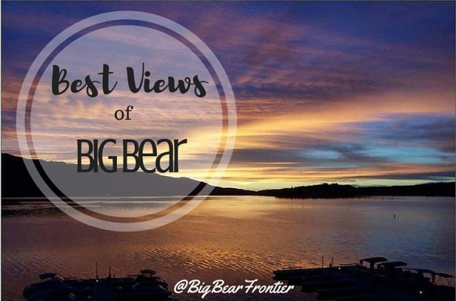 big bear best views