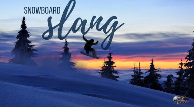 snowboard slang