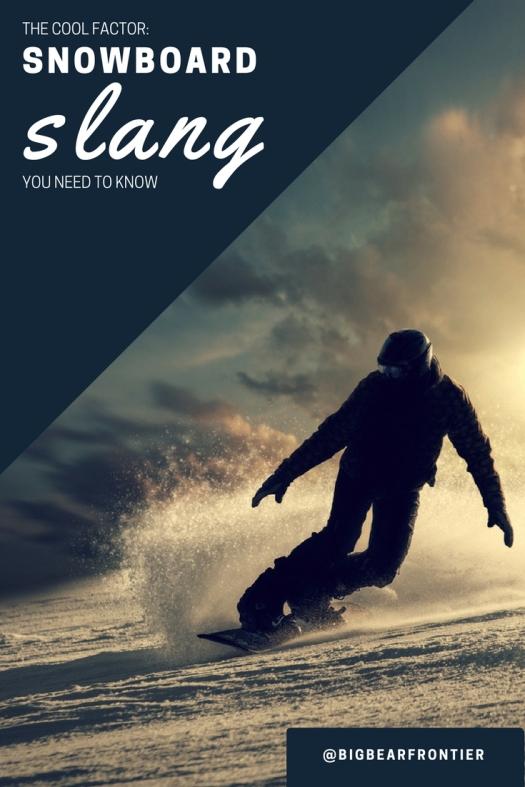 snowboard slang big bear