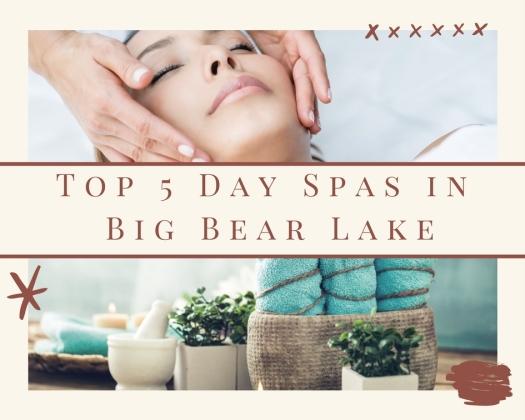 day spas in big bear lake