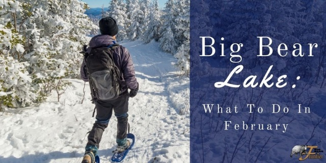 Big bear lake what to do in february big bear frontier for Best vacations to take in february