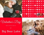 valentine's day weekend big bear lake